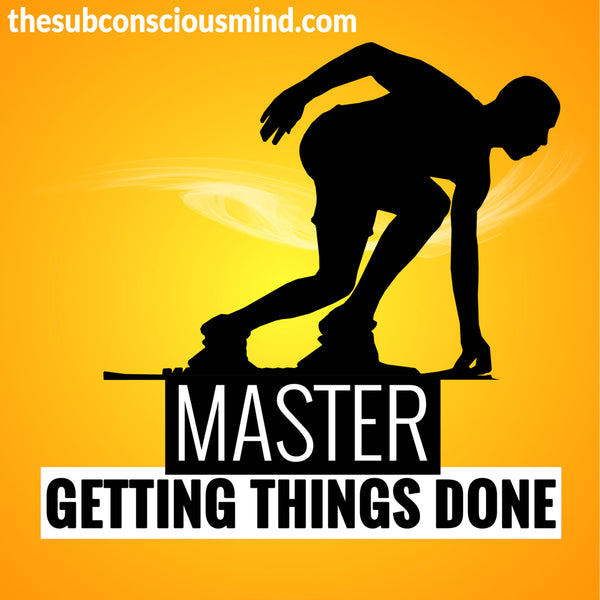 Master Getting Things Done