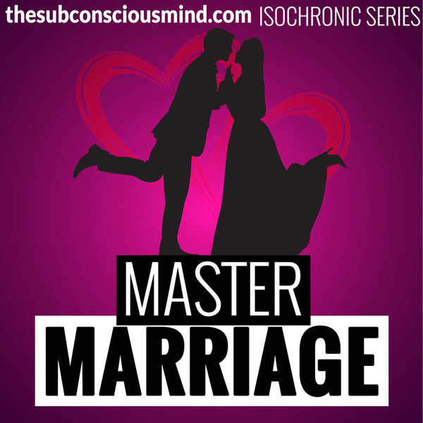 Master Marriage - Isochronic