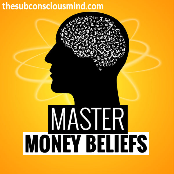 Master Money Beliefs