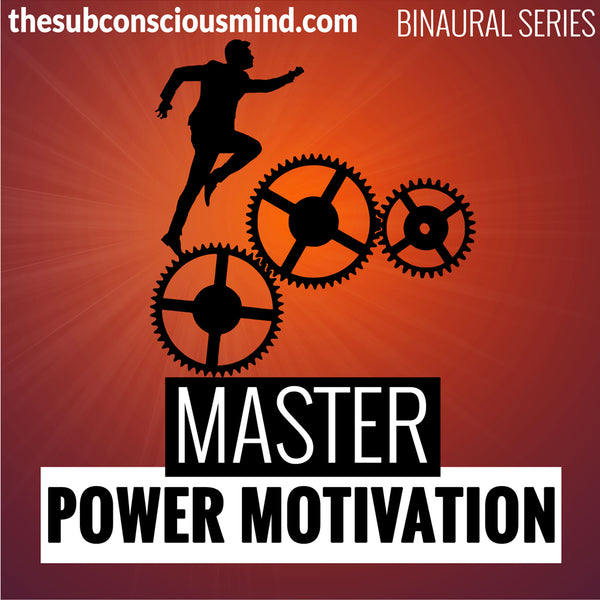 Master Power Motivation - Binaural