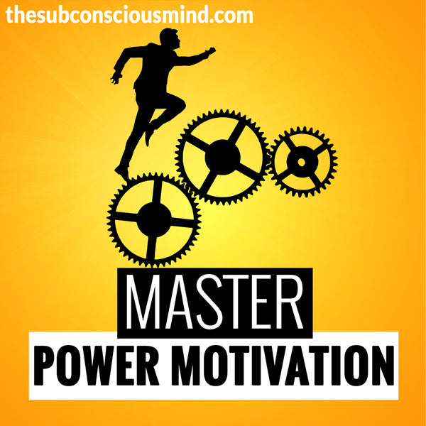Master Power Motivation