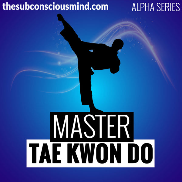 Master Tae Kwon Do - Alpha