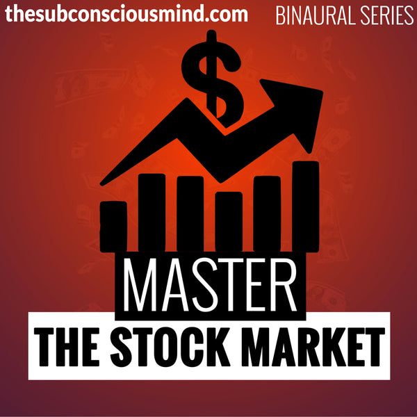 Master The Stock Market - Binaural