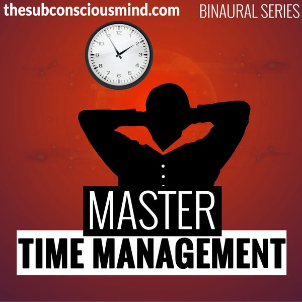 Master Time Management - Binaural