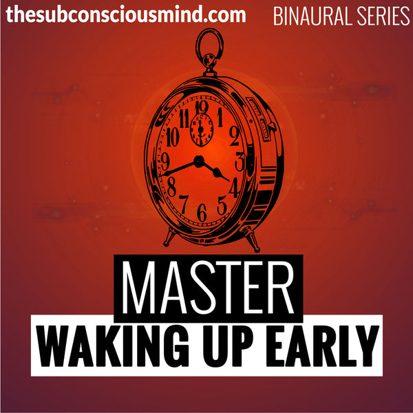 Master Waking Up Early - Binaural