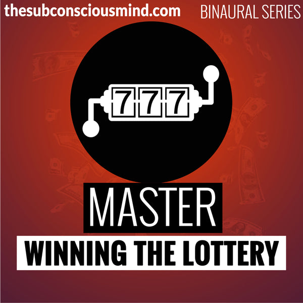Master Winning The Lottery - Binaural