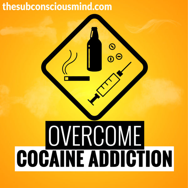 Overcome Cocaine Addiction