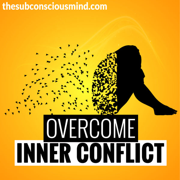 Overcome Inner Conflict
