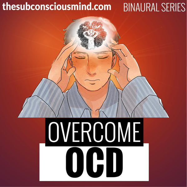 Overcome OCD - Binaural