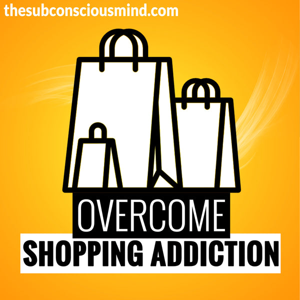 Overcome Shopping Addiction
