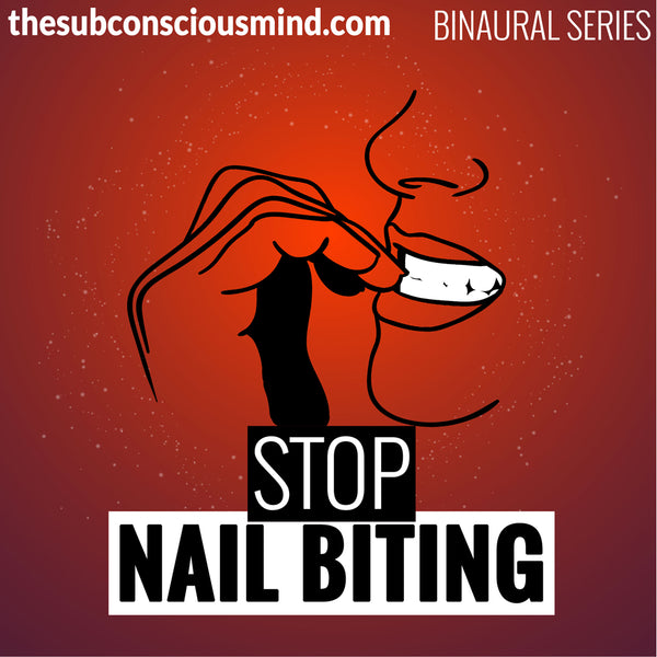 Stop Nail Biting - Binaural