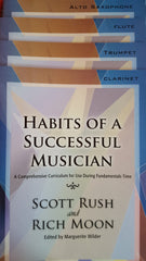 Habits of a Successful Musician - A Comprehensive Curriculum for Use during Fundamentals Time by Scott Rush & Rich Moon