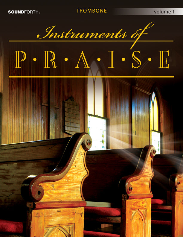 Instruments of Praise, Vol. 1: Trombone/Euphonium - Score and insert