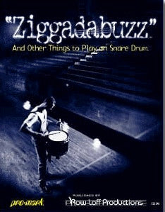 Ziggadabuzz - Book Only - 15 Snare Solos, Easy to Advanced - 15 Snare Solos, Easy to Advanced