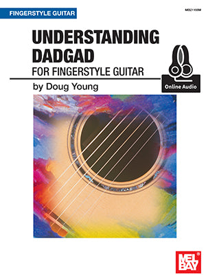 Understanding DADGAD for Fingerstyle Guitar