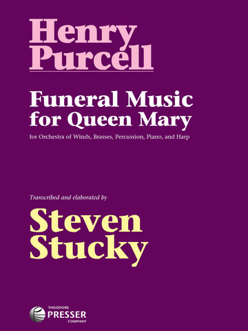 Funeral Music for Queen Mary