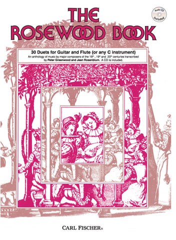 The Rosewood Book: 30 Duets for Guitar and Flute (Or Any C Instrument) | Imagine This Music