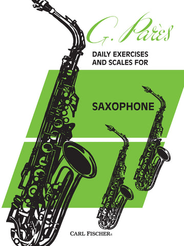 Daily Exercises and Scales for Saxophone | Imagine This Music