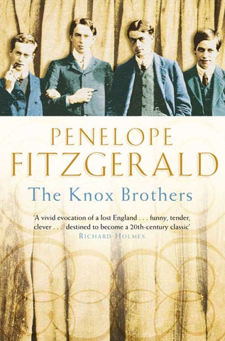The Knox Brothers by Penelope Fitzgerald