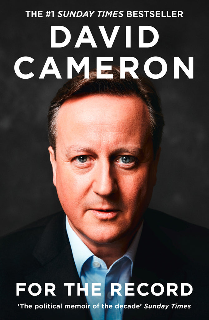 For the Record by David Cameron