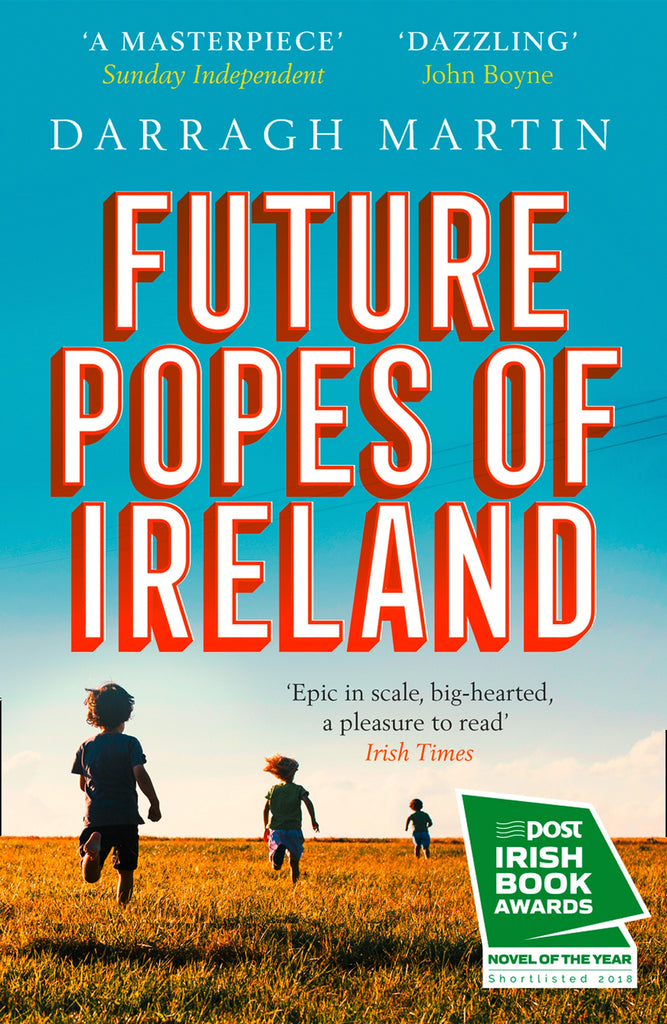 Future Popes of Ireland by Darragh Martin