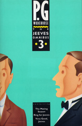 The Jeeves Omnibus - Vol 3 by P.G. Wodehouse