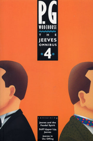 The Jeeves Omnibus - Vol 4 by P.G. Wodehouse