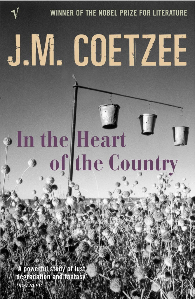 In The Heart Of The Country by J.M. Coetzee