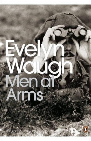 Men at Arms by Evelyn Waugh