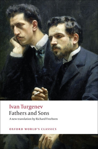 Fathers and Sons by Ivan Turgenev