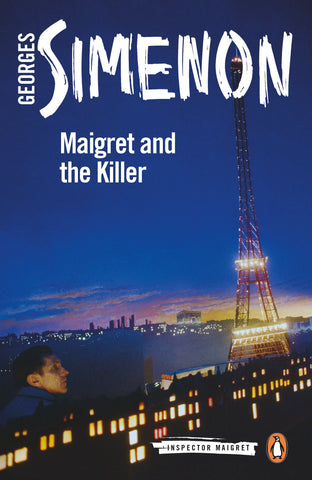 Maigret and the Killer by Georges Simenon