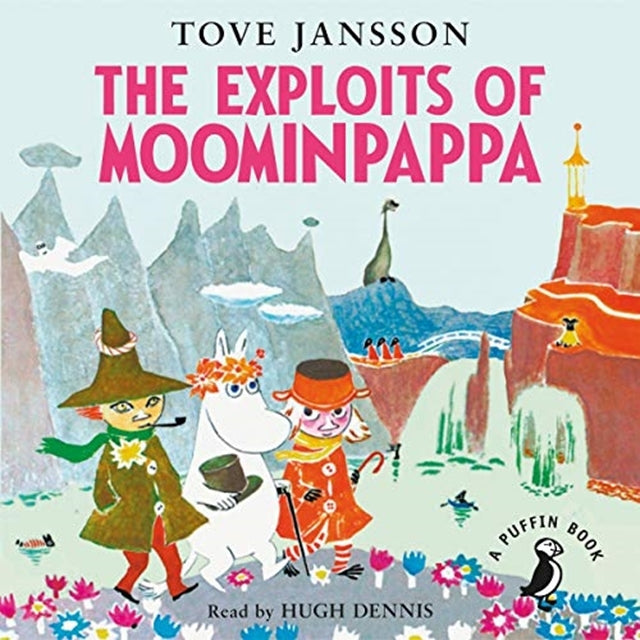 The Exploits of Moominpappa by Tove Jansson