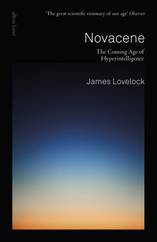 Novacene by James Lovelock
