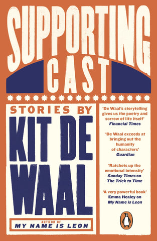 Supporting Cast by Kit de Waal