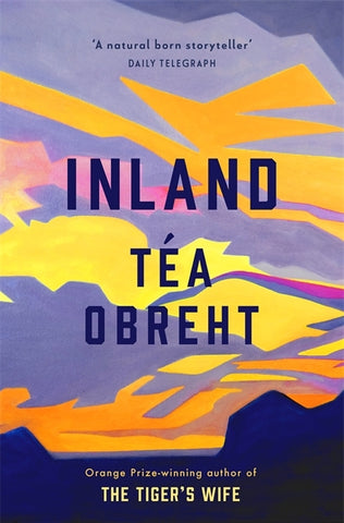 Inland by Tea Obreht