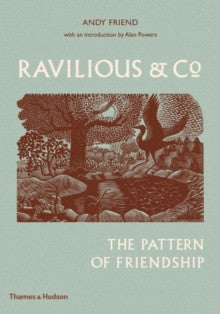 Ravilious & Co : The Pattern of Friendship