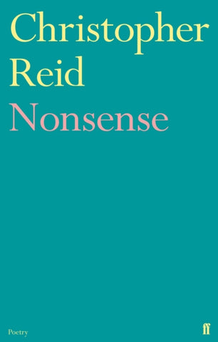 Nonsense by Christopher Reid