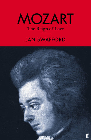 Mozart by Jan Swafford