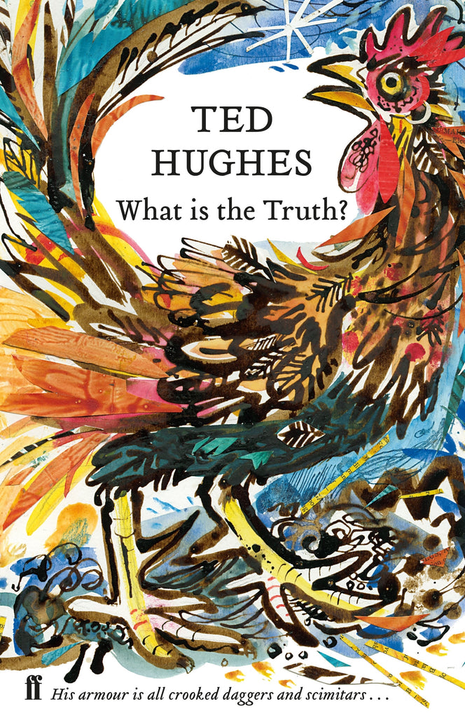 What is the Truth? : Collected Animal Poems Vol 2 by Ted Hughes