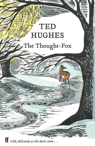 The Thought Fox : Collected Animal Poems Vol 4 by Ted Hughes