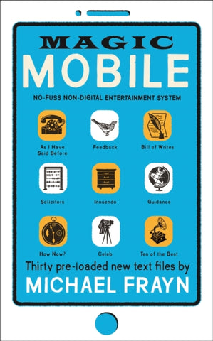 Magic Mobile : 35 pre-loaded new text files by Michael Frayn