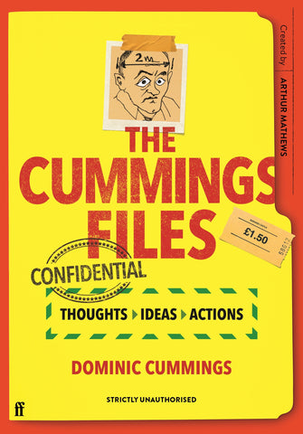 The Cummings Files: CONFIDENTIAL by Arthur Mathews