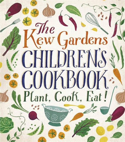 The Kew Gardens Children's Cookbook by Caroline Craig & Joe Archer