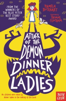 Attack of the Demon Dinner Ladies by Pamela Butchart