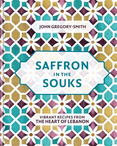Saffron in the Souks by John Gregory-Smith