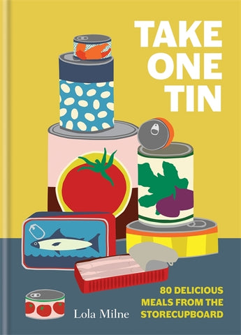 Take One Tin by Lola Milne