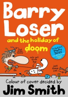 Barry Loser and the Holiday of Doom by Jim Smith