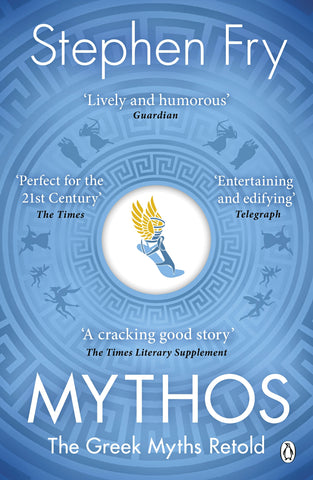 Mythos : The Greek Myths Retold by Stephen Fry
