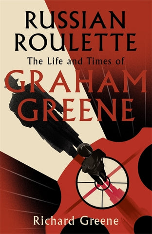 Russian Roulette by Richard Greene
