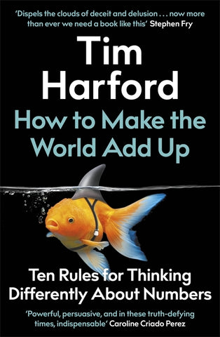 How to Make the World Add Up by Tim Harford